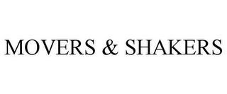 mark for MOVERS & SHAKERS, trademark #77897172