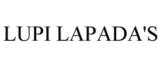 mark for LUPI LAPADA'S, trademark #77907509