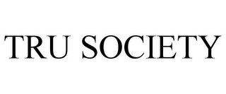 mark for TRU SOCIETY, trademark #77910985