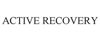 mark for ACTIVE RECOVERY, trademark #77911278