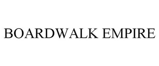 mark for BOARDWALK EMPIRE, trademark #77912683