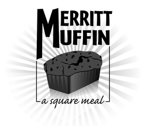 mark for MERRITT MUFFIN A SQUARE MEAL, trademark #77915661