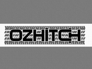 mark for OZHITCH, trademark #77918608