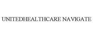 mark for UNITEDHEALTHCARE NAVIGATE, trademark #77920193