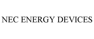 mark for NEC ENERGY DEVICES, trademark #77920243