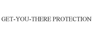 mark for GET-YOU-THERE PROTECTION, trademark #77920350