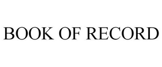 mark for BOOK OF RECORD, trademark #77924793