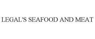 mark for LEGAL'S SEAFOOD AND MEAT, trademark #77926029