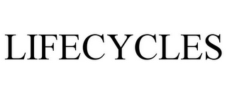 mark for LIFECYCLES, trademark #77927319