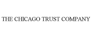 mark for THE CHICAGO TRUST COMPANY, trademark #77930788