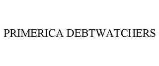 mark for PRIMERICA DEBTWATCHERS, trademark #77931208