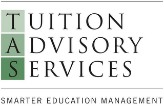 mark for TAS TUITION ADVISORY SERVICES SMARTER EDUCATION MANAGEMENT, trademark #77931693