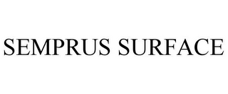 mark for SEMPRUS SURFACE, trademark #77933194