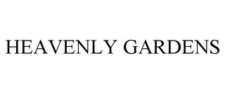 mark for HEAVENLY GARDENS, trademark #77936690