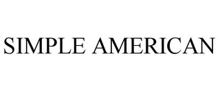 mark for SIMPLE AMERICAN, trademark #77937873