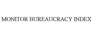 mark for MONITOR BUREAUCRACY INDEX, trademark #77941416
