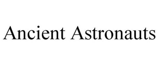 mark for ANCIENT ASTRONAUTS, trademark #77943930
