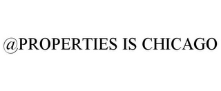 mark for @PROPERTIES IS CHICAGO, trademark #77946111