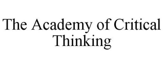 mark for THE ACADEMY OF CRITICAL THINKING, trademark #77948420