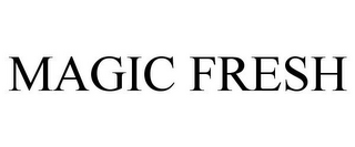 mark for MAGIC FRESH, trademark #77949950