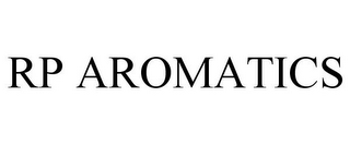 mark for RP AROMATICS, trademark #77953181