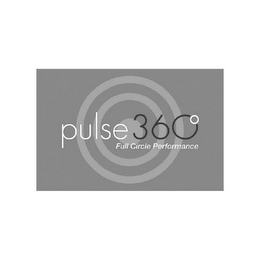 mark for PULSE 360 FULL CIRCLE PERFORMANCE, trademark #77955299