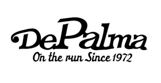 mark for DEPALMA ON THE RUN SINCE 1972, trademark #77955699