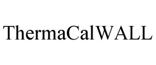 mark for THERMACALWALL, trademark #77956685