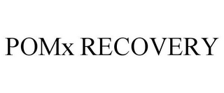 mark for POMX RECOVERY, trademark #77957953
