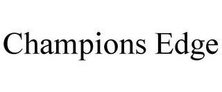 mark for CHAMPIONS EDGE, trademark #77958226