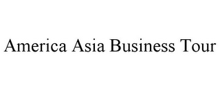 mark for AMERICA ASIA BUSINESS TOUR, trademark #77960352