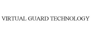 mark for VIRTUAL GUARD TECHNOLOGY, trademark #77962832
