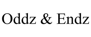 mark for ODDZ & ENDZ, trademark #77964835