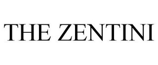 mark for THE ZENTINI, trademark #77965803