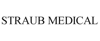 mark for STRAUB MEDICAL, trademark #77967724