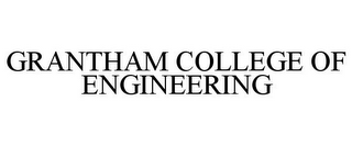 mark for GRANTHAM COLLEGE OF ENGINEERING, trademark #77969498