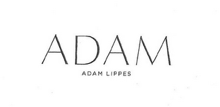 mark for ADAM ADAM LIPPES, trademark #77981964