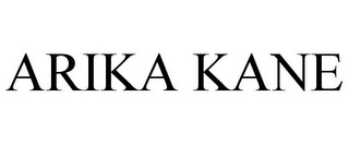 mark for ARIKA KANE, trademark #77982543