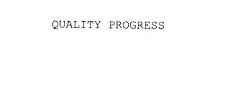 mark for QUALITY PROGRESS, trademark #78002840