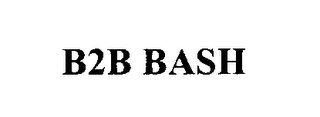 mark for B2B BASH, trademark #78005626