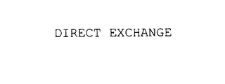 mark for DIRECT EXCHANGE, trademark #78017024