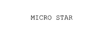 mark for MICRO STAR, trademark #78017484