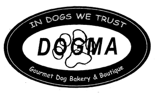 mark for DOGMA IN DOGS WE TRUST GOURMET DOG BAKERY & BOUTIQUE, trademark #78025723