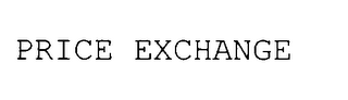 mark for PRICE EXCHANGE, trademark #78028501