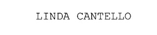 mark for LINDA CANTELLO, trademark #78029566