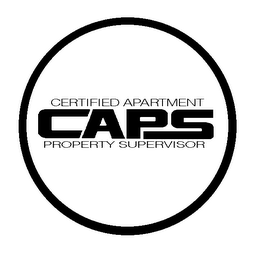 mark for CAPS CERTIFIED APARTMENT PROPERTY SUPERVISOR, trademark #78031996