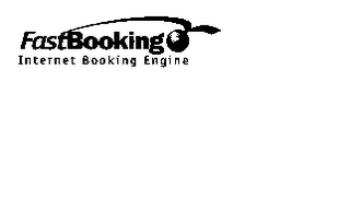mark for FASTBOOKING INTERNET BOOKING ENGINE, trademark #78060030