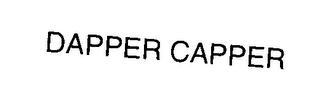 mark for DAPPER CAPPER, trademark #78074830