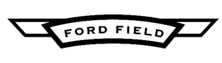 mark for FORD FIELD, trademark #78111807