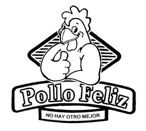 mark for POLLO FELIZ NO HAY OTRO MAJOR, trademark #78119910